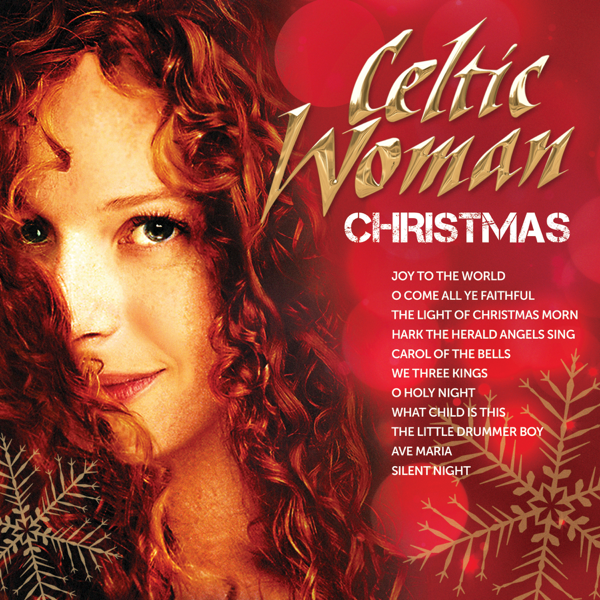 christmas by celtic woman on apple music - Celtic Woman Christmas Songs