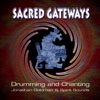 Sacred Gateways: Drumming and Chanting (feat. Spirit Sounds) - Jonathan Goldman