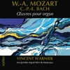 Mozart & Carl Philipp Emmanuel Bach: Organ Works - Vincent Warnier