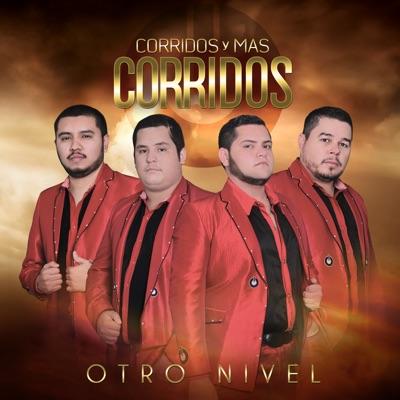 Corridos y Más Corridos - Otro Nivel