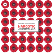 Narcotic (Andrew Brooks Remix)