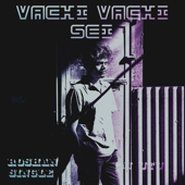 Vachi Vachi Sei (feat. Roshan K) [Single]