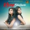 Kiven Bhulawa - Single - Sonam Sachdeva & Shally Sachdeva
