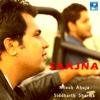 Saajna - Single - Nilesh Ahuja & Siddharth Sharma