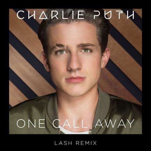 Charlie Puth - One Call Away (Lash Remix) - Single