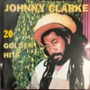 20 Golden Hits - Johnny Clarke