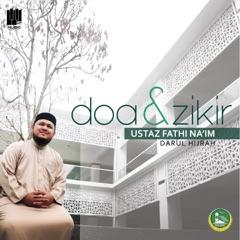 Doa & Zikir - Ustaz Fathi Na'im
