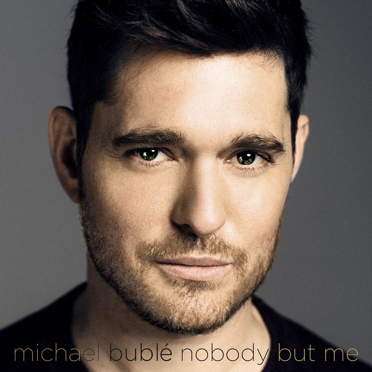 Nobody But Me Deluxe Version Michael Bublé CD cover