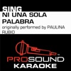 Ni una Sola Palabra (Originally Performed by Paulina Rubio) [Instrumental Version] - Single - ProSound Karaoke Band