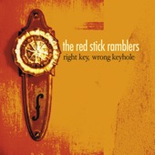 The Red Stick Ramblers - It's Too Late