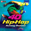 40 Hip-Hop Running Remixes (Unmixed Workout Music Ideal for Gym, Jogging, Running, Cycling, Cardio and Fitness) - Power Music Workout
