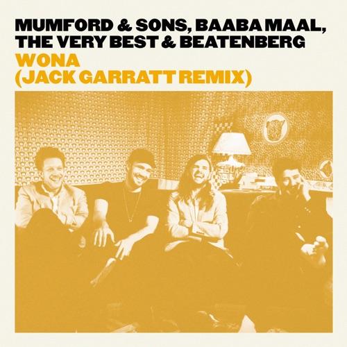 Mumford & Sons, Baaba Maal, The Very Best & Beatenberg - Wona (Jack Garratt Remix) - Single