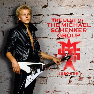 The Best of the Michael Schenker Group (1980-1984) - Michael Schenker Group