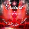I Could Fall in Love with You - Erasure