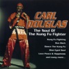 The Soul of the Kung Fu Fighter - Carl Douglas