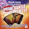 Spécial danse comme au bal musette - Claude Caron