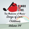 Songs of Love: Children's, Vol. 114 - Various Artists