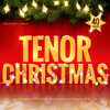 Tenor Christmas - 40 Greatest Holiday Favorites in Classical Style - Three More Tenors