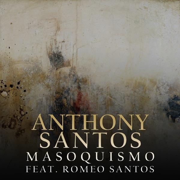 Masoquismo (feat. Romeo Santos) - Single