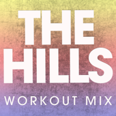 The Hills (Extended Workout Mix)