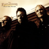 The Flatlanders - Just About Time