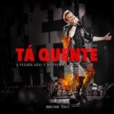Tá Quente (Ao Vivo) - Single