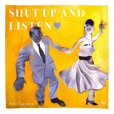 Shut up and Listen - Emil Savery album