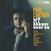 Paul Cauthen - I'll Be the One