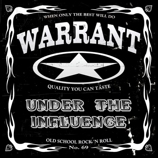 Under the Influence (feat  Jani Lane, Erik Turner & Jerry Dixon) by Warrant