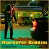 Murderer Riddim, 2016