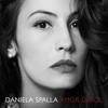 Amor Difícil - Single - Daniela Spalla