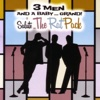 3 Men and a Baby...Grand: Salute the Rat Pack - 3 Men and a Baby Grand