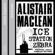 Alistair Maclean - Ice Station Zebra