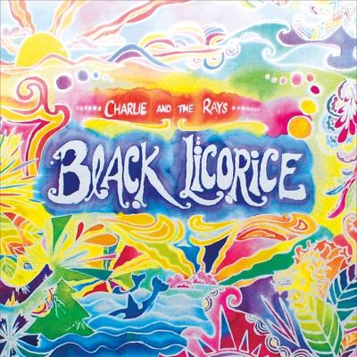 Black Licorice - EP - Charlie and the Rays album