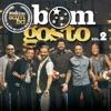 Roda de Samba do Bom Gosto, Vol. 2: Do Jeito Que o Povo Gosta (Ao Vivo)