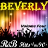 R&B Hits of the 90's, Vol. 4 - Beverly