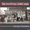 Everyday - The Dogtown Blues Band
