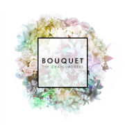 Bouquet - EP - The Chainsmokers - The Chainsmokers