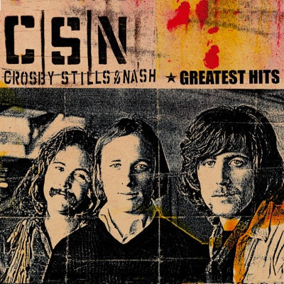 Greatest Hits - Crosby, Stills & Nash album