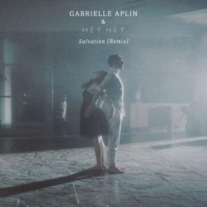 Gabrielle Aplin & HEYHEY - Salvation (Remix)