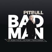Bad Man (feat. Robin Thicke, Joe Perry & Travis Barker) - Single