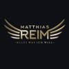 Alles was ich will - Matthias Reim