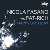 Nicola Fasano & Pat-Rich - Happy Birthday (Cisko Brothers Club Edit) artwork