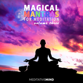Magical Mantras for Meditation, Vol. 3