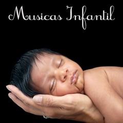 Musicas Infantil – Canções de Ninar e Música Suave para Bebê, Música para Dormir, Relaxamento e Boa Noite, Bem Estar e Harmonia