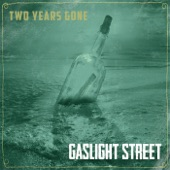 Gaslight Street - Lonesome Whistle