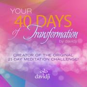 40 Days of Transformation (Complete Set) - Davidji - Davidji