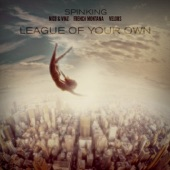 League of Your Own (feat. Nico & Vinz, French Montana & Velous) - Single