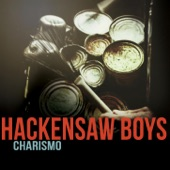 Hackensaw Boys - Content Not Seeking Thrills (Ain't You?)