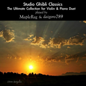 Studio Ghibli Classics: The Ultimate Collection for Piano and Violin Duet